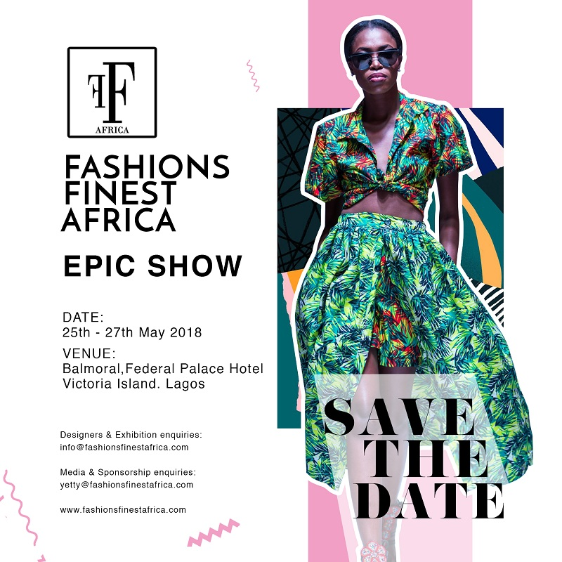 Fashion Finest Africa Set to Take on May In Lagos